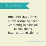 Marketip: Inbound Marketing, nueva forma de hacer marketing